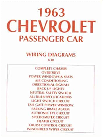 1963 chevy wiring diagram manual reprint impala, ss bel air biscayne:  chevrolet: amazon com: books