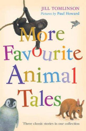 Read Online More Favourite Animal Tales (Jill Tomlinson's Favourite Animal Tales) pdf