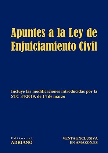 Apuntes a la Ley de Enjuiciamiento Civil por Editorial ADRIANO