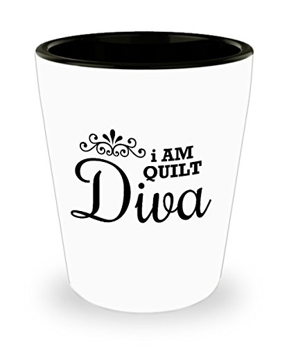 Best Shot Glass Coffee Mug-Quilter Gifts Ideas for Men and Women. I am quilt diva.