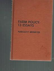 Farm policy: 13 essays