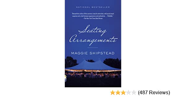 Seating Arrangements Kindle Edition By Maggie Shipstead