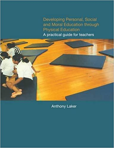 Book Developing Personal, Social and Moral Education through Physical Education: A Practical Guide for Teachers