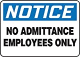 Accuform Signs 10'' X 14'' Black, Blue And White 0.040'' Aluminum Admittance And Exit Sign''NOTICE NO ADMITTANCE EMPLOYEES ONLY'' With Round Corner