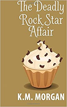 Book The Deadly Rock Star Affair: Volume 5 (Daisy McDare Deadly Affair Series)