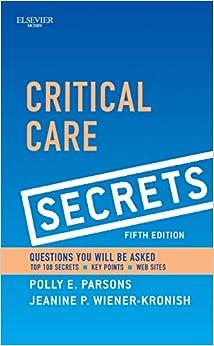 Critical Care Secrets, 5e por Polly E. Parsons Md