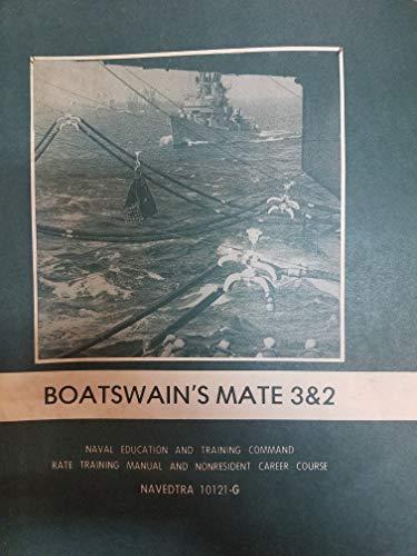 (Boatswain's Mate 3&2 NAVEDTRA 10121-G - 1981 Printing)