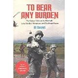 To Bear Any Burden, Al Santoli, 0525243275