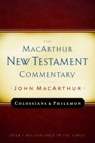 Colossians and Philemon MacArthur New Testament Commentary (MacArthur New Testament Commentary Series)