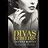 Divas rebeldes: María Callas, Coco Chanel, Audrey Hepburn, Jackie Kennedy y otras mujeres (Spanish Edition)