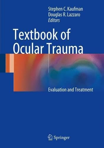 Textbook of Ocular Trauma: Evaluation and Treatment