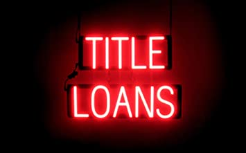 SpellBrite Ultra-Bright TITLE LOANS Sign Neon-LED Sign Neon look, LED performance