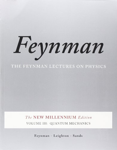 Feynman Lectures on Physics: Quantum Mechanics v. 3