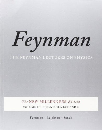 Feynman Lectures on Physics: Quantum Mechanics v. 3