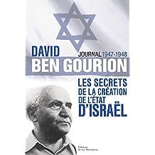 Secrets de la création de l'Etat d'Israël: Journal, 1947-1948