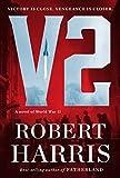 V2: A novel of World War II