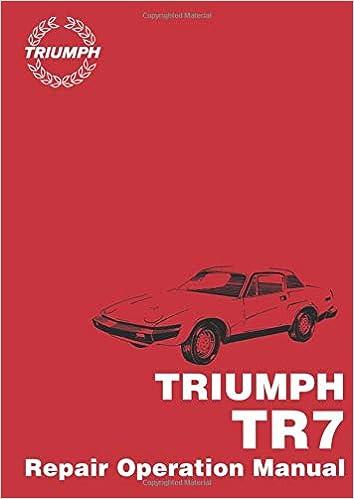 Triumph Tr7 Repair Operation Manual Ltd Brooklands Books 9781855202726 Amazon Com Books