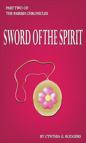 Sword of Spirit (Bk 2) (The Fairish Chronicles)