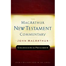 Colossians and Philemon MacArthur New Testament Commentary (MacArthur New Testament Commentary Series)