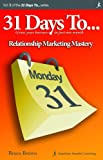 31 Days to Relationship Marketing Mastery