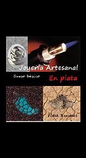joyería artesanal en plata (Spanish Edition)