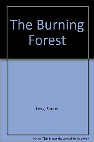 Research Proposal Essay The Burning Forest Essays On Chinese Culture And Politics Simon Leys   Amazoncom Books Graduating From High School Essay also Compare And Contrast Essay About High School And College The Burning Forest Essays On Chinese Culture And Politics Simon  Business Management Essays