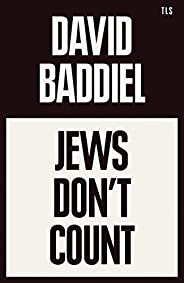 Jews Don't Count (English Edition)