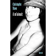 Il m'aimait (Documents Français) (French Edition)