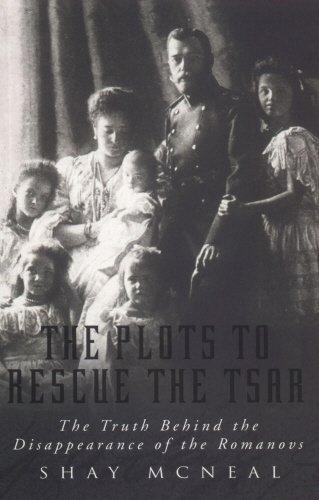 Read Online The plots to rescue the Tsar pdf epub