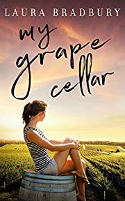 My Grape Cellar (The Grape Series Book 6)