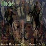 Highly Publicized Digital Boxing Match by Afuche (2011-05-31)