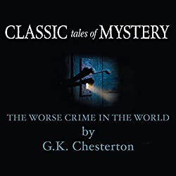 Classic Tales of Mystery: The Worst Crime in the World
