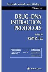 Drug'DNA Interaction Protocols (Methods in Molecular Biology) Hardcover