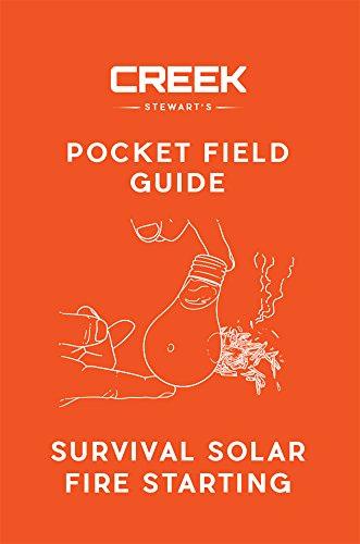 POCKET FIELD GUIDE: Survival Solar Fire Starting by [Stewart, Creek]