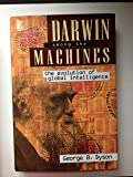 img - for Darwin Among the Machines The Evolution of Global Intelligence book / textbook / text book