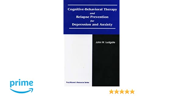 Cognitive-Behavioral Therapy and Relapse Prevention for Depression ...