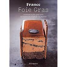 Foie gras (Cuisine et gastronomie) (French Edition)