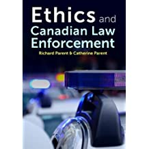Ethics and Canadian Law Enforcement