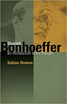Book Dietrich Bonhoeffer: An Introduction to His Thought