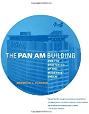 The Pan Am Building and the Shattering of the Modernist Dream