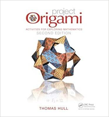 Book [(Project Origami: Activities for Exploring Mathematics)] [Author: Thomas Hull] published on (February, 2013)