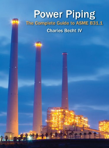 Power Piping: The Complete Guide to the ASME B31.1