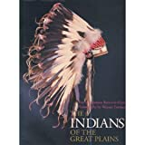 The Indians of the Great Plains, Norman Bancroft-Hunt, 0806124652