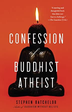 batchelor buddhist singles A secular buddhist – stephen batchelor 3 shot through with conflicting ideas, doctrines and images, all assembled and elaborated over about four centuries.