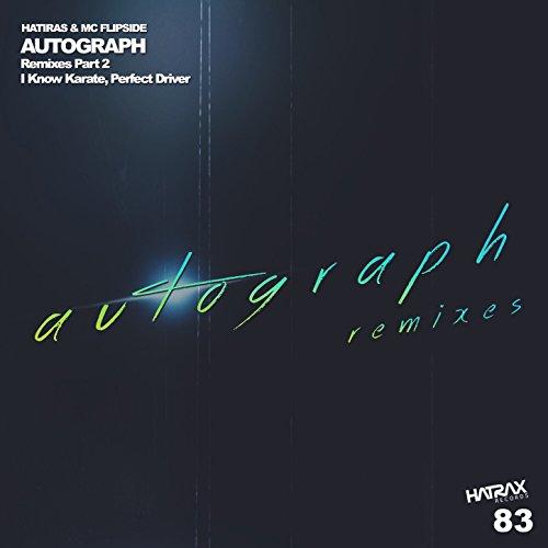 Autograph [Explicit] (Perfect Driver Remix) (Perfect Autograph)