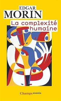 La complexité humaine par Morin