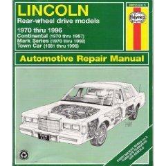Lincoln Rear Wheel Drive - Lincoln Rear-Wheel Drive Automotive Repair Manual: 1970-96 (Haynes automotive repair manual series)