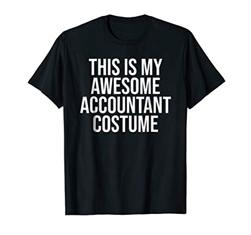 Awesome Accountant Costume Halloween Shirt Easy Outfit ()