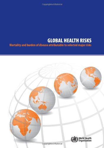 Global Health Risks: Mortality and Burden of Disease Attributable to Selected Major Risks