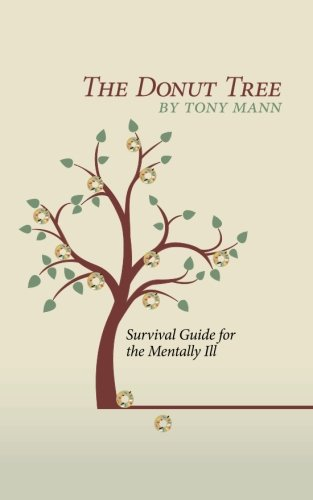 The Donut Tree: Survival Guide for the Mentally Ill
